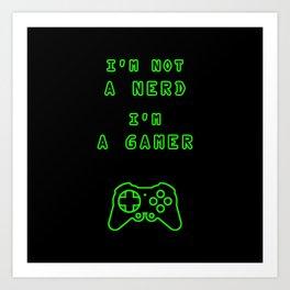 Nerd? Gamer Art Print