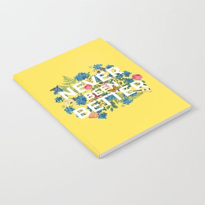 """""""Never Been Better"""" Flower Artwork on Yellow - 100 Days of Sunlight Notebook"""
