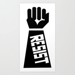 Resist raised fist Art Print