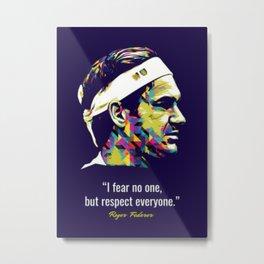 Roger Federer quote Metal Print