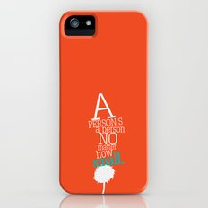a person's a person no matter how small Slim Case iPhone (5, 5s)