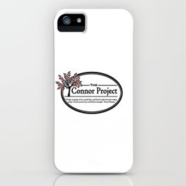 The Connor Project iPhone Case