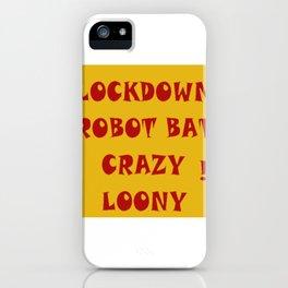 Bat Crazy iPhone Case