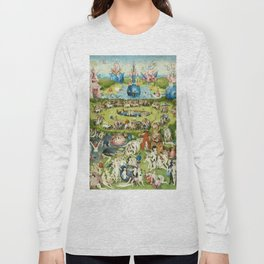 The Garden of Earthly Delights by Hieronymus Bosch Long Sleeve T-shirt