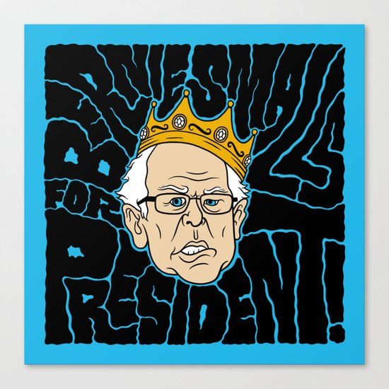 Bernie Smalls for President Canvas Print