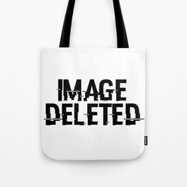 IMAGE DELETED Tote Bag