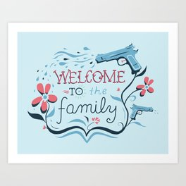 Welcome to the Family Art Print