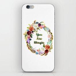 You Are Magic - A Beautiful Wreath iPhone Skin
