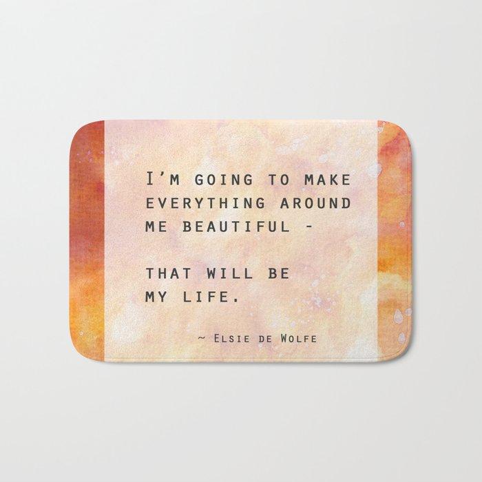 Make Everything Beautiful Bath Mat