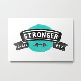 Stronger Every Day (dumbbell) Metal Print