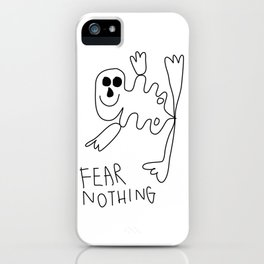 Fear Nothing iPhone Case