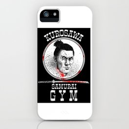 Kurosawa Samurai Gym iPhone Case