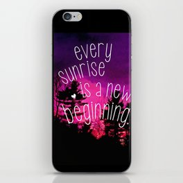 Sunrises are New Beginnings iPhone Skin
