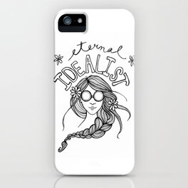 Eternal Idealist iPhone Case