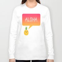 aloha Long Sleeve T-shirts featuring Aloha by Elisabeth Fredriksson