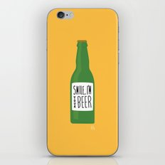 Smile, I'm your beer iPhone & iPod Skin