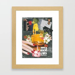 Bad Girls Club Framed Art Print