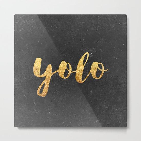 YOLO Metal Print