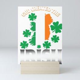 God Created The Irish Ireland Clover St Patrick's Day Shamrock Lacrosse Gift Mini Art Print