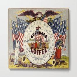 Vintage poster - Standard Coffee Metal Print