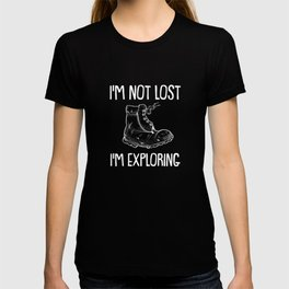 Not lost, exploring - Climbing Bouldering T-shirt