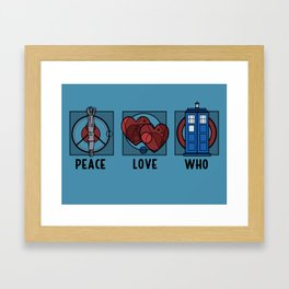 Peace, Love, Who Framed Art Print