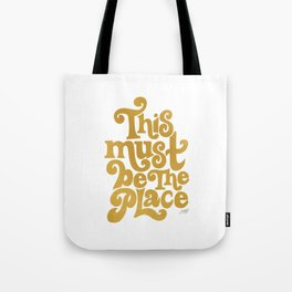 This Must Be The Place (Gold Palette) Tote Bag