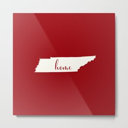 Tennessee is Home - White on Red Metal Print
