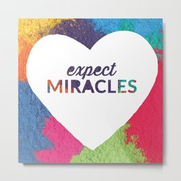 Expect Miracles Inspirational Print Metal Print