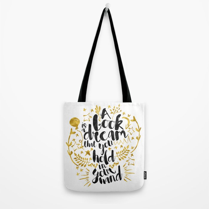 A Book is a Dream gold foil black ink Tote Bag