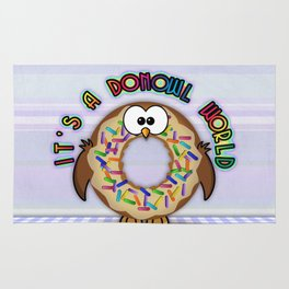it's a donowl world with sprinkles Rug