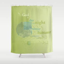 God is #everyweek 5.2017 Shower Curtain