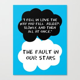 Quote / The Fault In Our Stars Canvas Print