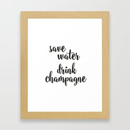 Save water drink champagne Framed Art Print