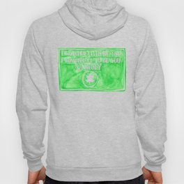 You've Got Mail- I Wanted It To Be You So Badly Quote Hoody