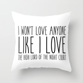 high lord (a court of mist and fury) Throw Pillow