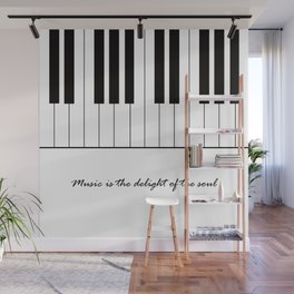 Music is the delight of the soul Wall Mural