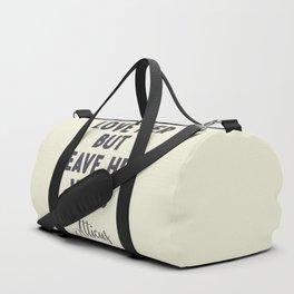 Love her, but leave her wild, Atticus poem illustration typography, beige version Duffle Bag