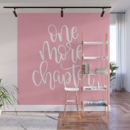 One More Chapter (pink) Wall Mural