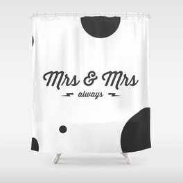Mrs & Mrs Shower Curtain