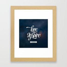 Love and Inspire Framed Art Print