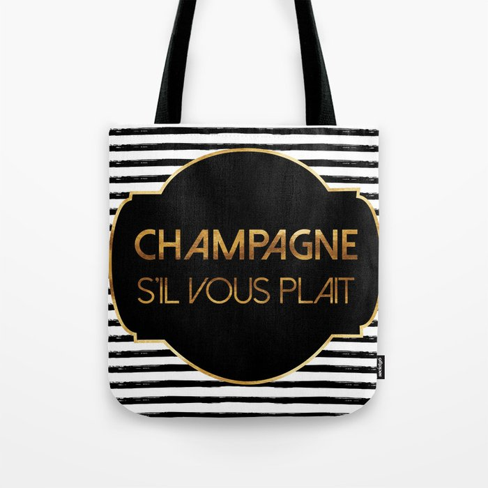 Champagne S'il Vous Plait Tote Bag