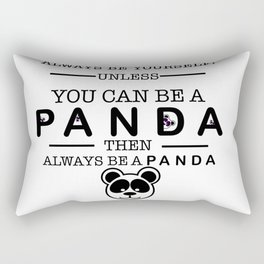 Always be Panda Rectangular Pillow