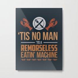 Tis No Man... Metal Print