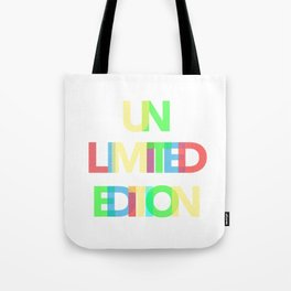 Unlimited Edition Tote Bag