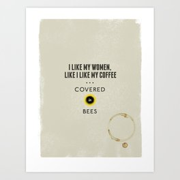 Beekeepers Pickup Line Art Print