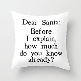 Funny Dear Santa Letter Christmas Gift Throw Pillow