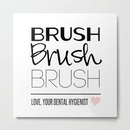 Brush Brush Brush Metal Print