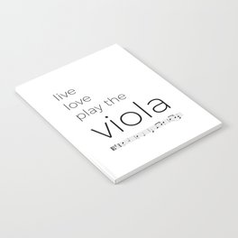 Live, love, play the viola Notebook