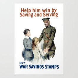 Help Him Win By Saving And Serving - WWI Art Print
